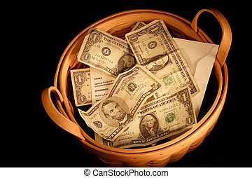 Offering Basket - A basket full of money with very dramatic...