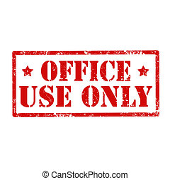 Office Use Only-stamp - Grunge rubber stamp with text...