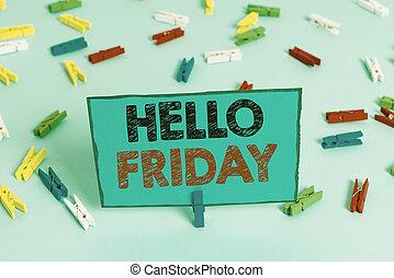 officepin., χαρτιά , πάτωμα , γειά , έγχρωμος , clothespin , αρχή , μπλε , σημείωση , μεταχειρισμένος , υπενθύμιση , ευτυχία , friday., επιχείρηση , εκδήλωση , εβδομάδα , εκφράζω , showcasing, φρέσκος , φωτογραφία , γράψιμο , αδειάζω
