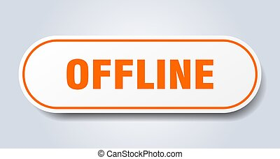 offline sign. rounded isolated button. white sticker - ...