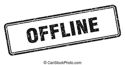 offline stamp. square grunge sign on white background - ...