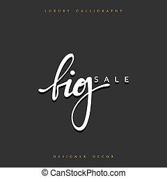 offre, grand, vente, main écrite, texte, calligraphie