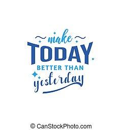 oggi, ieri, paragonato a, fare, tipografia, citazione, ...