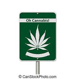 Oh Cannabis Marijuana Sign