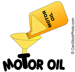 oil being poured into funnel with the words motor oil