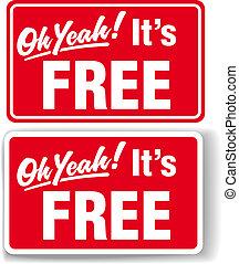 oj, ja, dens, gratis, butik signera, sätta