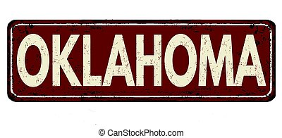 Oklahoma vintage rusty metal sign