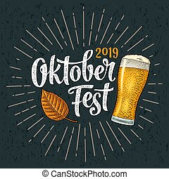 Oktober Fest 2019 calligraphic handwriting lettering with rays. Glass beer and leaf. Vector vintage engraving illustration on dark background. Advertising design for poster and coaster.