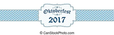 Oktoberfest banner with text Oktoberfest 2017 - blue and...