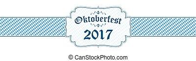 Oktoberfest banner with text Oktoberfest 2017 - blue and...