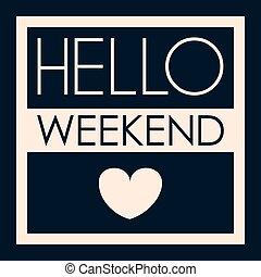 olá, weekend., cartaz