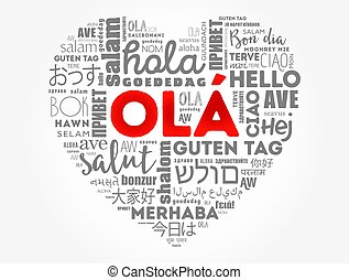 OLA (Hello Greeting in Portuguese) love heart word cloud in ...