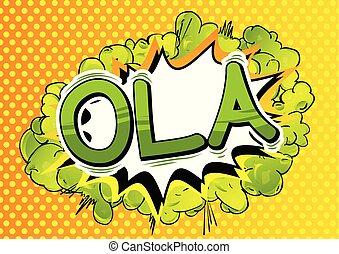Ola (hello in Portuguese) - Vector illustrated comic book ...