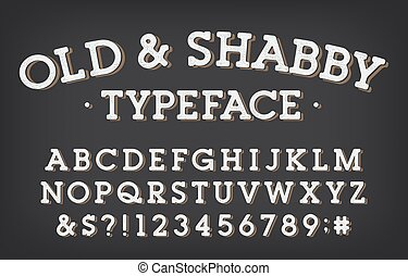 Old and Shabby alphabet font. Vintage letters and numbers. ...