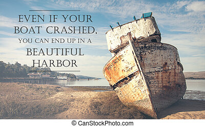 old boat crashed in a harbor motivator