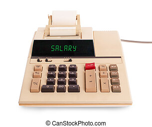 Old calculator - salary - Old calculator showing a text on...