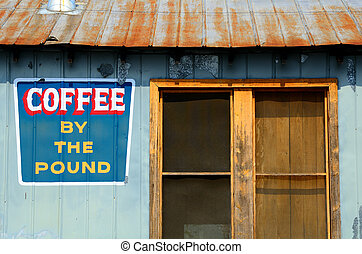Old Coffee Shop - Old coffee shop with sign