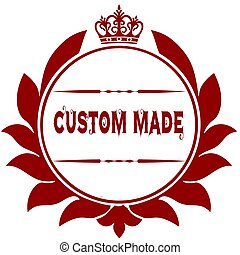 Old CUSTOM MADE red seal.