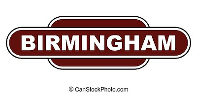 Old Fashioned Birmingham Station Name Sign
