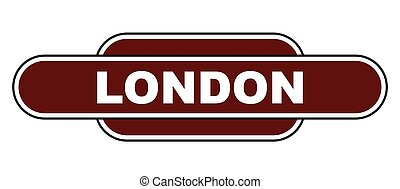 Old Fashioned London Station Name Sign