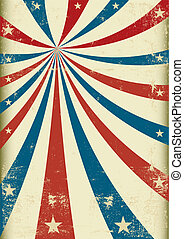 old grunge circus - A patriotic circus background for a...