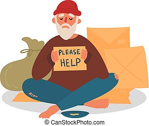 Poor homeless beggar. Poverty. Man with cardboard on the city street is asking for help. Old beggar with hope and please help text. Cardbox, bag, mendicant and beggar plate with coins. Vector flat
