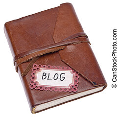 Old Journal with Blog Label Conceptual Image. Isolated on...