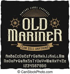 Old mariner vintage poster with the inscription can sell anything vector illustration
