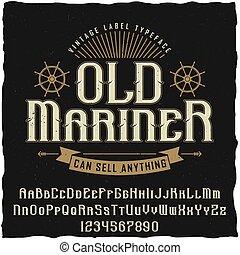 Old Mariner Vintage Poster - Old mariner vintage poster with...