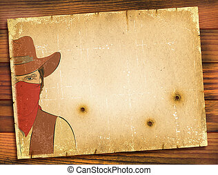 Old paper background with image of bandit and bullete holes. WEstern poster