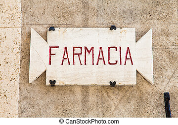 Old Pharmacy sign - Penza, Tuscany region - Italy. An old...