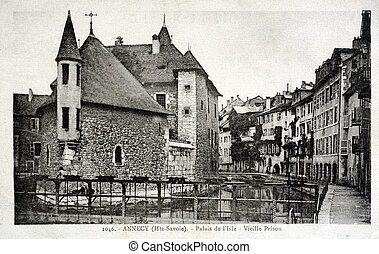 old postcard of Annecy, Isle palace, old prison