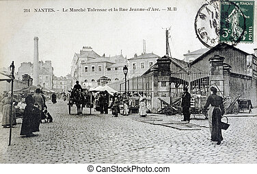 old postcard of Nantes, the Talensac market and the street ...