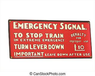 Old railroad sign - Vintage rail emergency signal