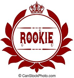 Old ROOKIE red seal. Illustration graphic image concept