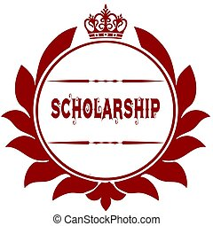 Old SCHOLARSHIP red seal. Illustration graphic image concept