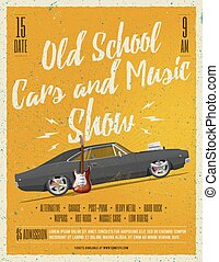Old School Cars and Music Show Poster.