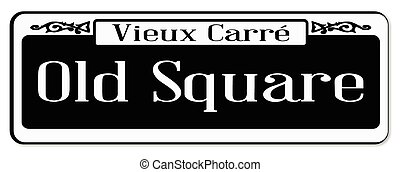Old Square - New Orleons street sign of Vieux Carre over a ...