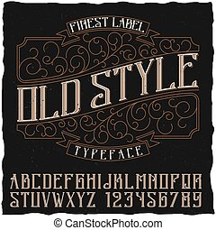 Old Style Poster - Old style poster with finest label and ...