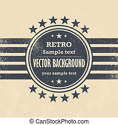 Old vector design - retro label on grunge background