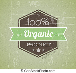 Old vector retro vintage grunge label for organic product - ...