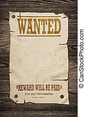 Old wanted sign. - Old western wanted sign on wooden wall.