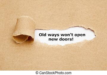 Old Ways Will Not Open New Doors Quote