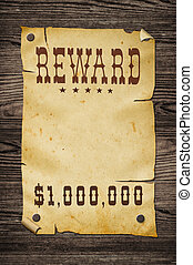 Old western reward sign. - Old western wanted sign on wooden...