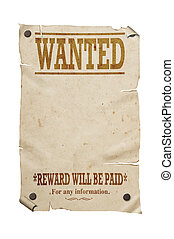 Old western wanted sign isolated.