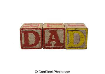 Old Wood Blocks Dad