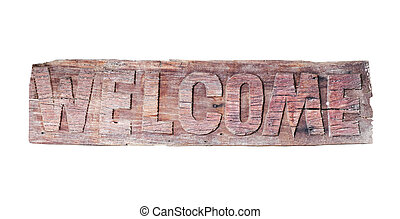 old wooden welcome sign isolated on white background