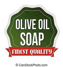 olio oliva, sapone, etichetta, o, adesivo