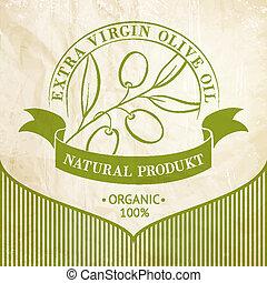 olive, vendange, huile, label.