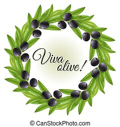 Olive wreath - Round frame of wet leaves and black olives...
